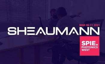 Sheaumann to Participate at Photonics West Digital Marketplace 2021 and Host Special Digital Event March 8-11
