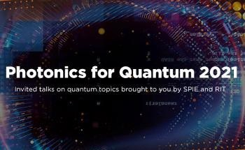 RIT and SPIE Partner on 2021 Photonics for Quantum Event