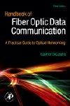 Handbook of Fiber Optic Data Communication, 3rd Edition