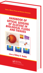 Handbook of Optical Sensing of Glucose in Biological Fluids and Tissues