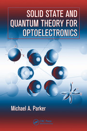 Solid State and Quantum Theory for Optoelectronics