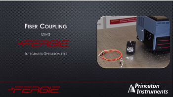 FERGIE Spectrograph- Fiber Coupling from Princeton Instruments