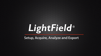 LightField Software - Setup, Acquire, Analyze and Export